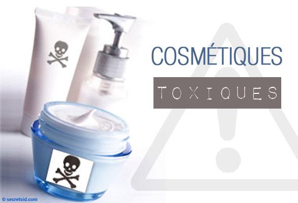 les produits dangereux dans les cosmétiques